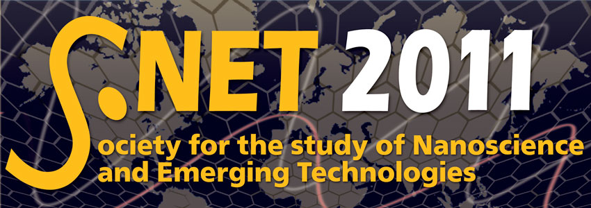 S.NET 2011 Society for the Study of Nanoscience and Emerging Technologies