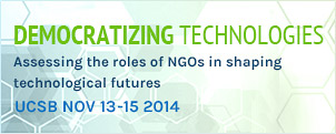 Democratizing Technologies Conference - UCSB November 13-15 2014